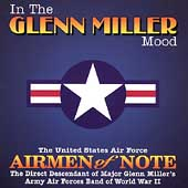 Airmen of Note: In the Glenn Miller Mood