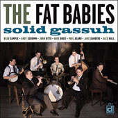 The Fat Babies: Solid Gassuh