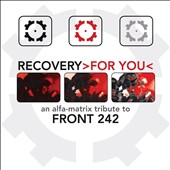 Various Artists: Recovery for You: An Alfa Matrix Tribute