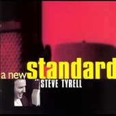 Steve Tyrell (Jazz Vocals): A New Standard