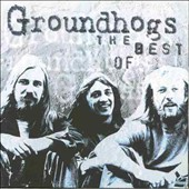 Groundhogs: The Best of the Groundhogs