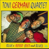 Toni Germani Quartet: Blue E Rosso (Red and Blue)