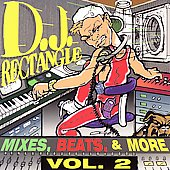 DJ Rectangle: Mixes, Beats, & More Vol. 2