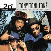 Tony! Toni! Toné!: 20th Century Masters - The Millennium Collection: The Best of Tony Toni Toné