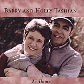 Barry & Holly Tashian: At Home *