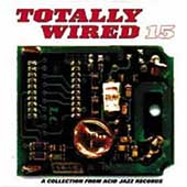 Various Artists: Totally Wired, Vol. 15