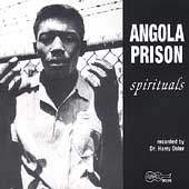 Various Artists: Angola Prison Spirituals [Expanded]