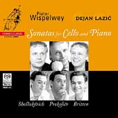 Shostakovich, Prokofiev, Britten / Wispelwey, Lazic