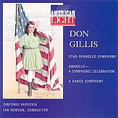 American Light - Gillis: Star-Spangled Symphony, etc