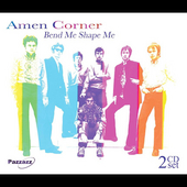 Amen Corner: Bend Me, Shape Me