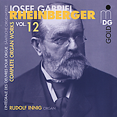 Rheinberger: Complete Organ Works Vol 12 / Innig