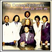 The Canton Spirituals: Come Go With Me