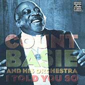 Count Basie Orchestra: I Told You So