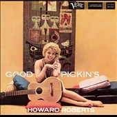 Howard Roberts (Guitar): Good Pickin's