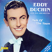 Eddy Duchin: Talk of the Town