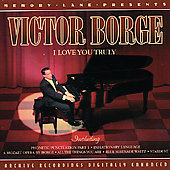 Victor Borge: I Love You Truly