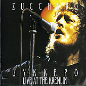 Zucchero (Vocals): Uykkepo Live at the Kremlin