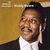 Muddy Waters: The Definitive Collection [Remaster]
