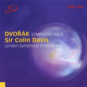 Dvorak: Symphony no 9 / Sir Colin Davis, London Symphony Orchestra