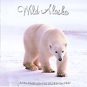 Various Artists: Alaska Series: Wild Alaska