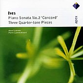 Ives: Piano Sonata No.2 'concord', Three Quarter-tone Pieces