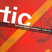 TIC - Common Sense Composers' Collective - Mellits, et al