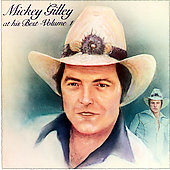 Mickey Gilley: At His Best, Vol. 1