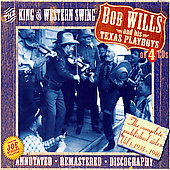 Bob Wills/Bob Wills and His Texas Playboys: King of Western Swing [JSP]