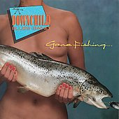 Downchild Blues Band: Gone Fishing