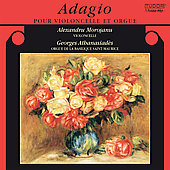 Adagio pour violoncelle et orgue / Morosanu, Athanasiad&egrave;s