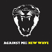 Against Me!: New Wave [PA]