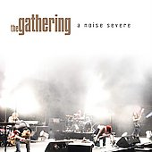 The Gathering: A Noise Severe