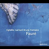 Fauré: Elegie, Sonata for Cello, etc / Gaillard, Fontaine