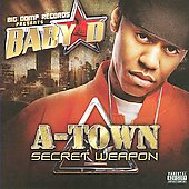 Baby D (Southern Rap): A-Town Secret Weapon [PA] *