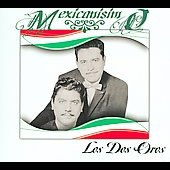 Los Dos Oros: Mexicanisimo [Slipcase]