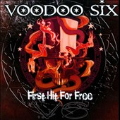 Voodoo Six: First Hit For Free *