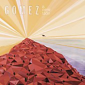 Gomez: A New Tide [Digipak]