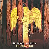 Sleep for Sleepers: The Clearing