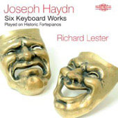 Haydn: Six Keyboard Works / Richard Lester