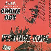 Chalie Boy: Feature This [PA] *