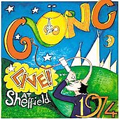 Gong: Live at Sheffield 1974 [Bonus Tracks]