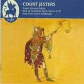 Court Jesters: Tudor Minstrel Music