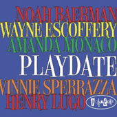 Wayne Escoffery/Noah Baerman: Playdate