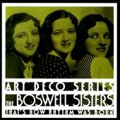Boswell Sisters: That's How Rhythm Was Born