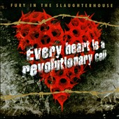 Fury in the Slaughterhouse: Every Heart Is a Revolutionary Cell