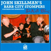 John Skillman's Barb City Stompers/Roy Rubinstein/John Skillman: Dekalb Blues