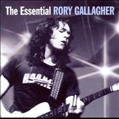 Rory Gallagher: The Essential