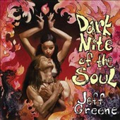 Jeff Greene: Dark Nite of the Soul
