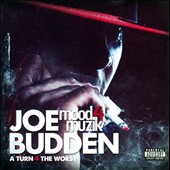 Joe Budden: Mood Muzik, Vol. 4: A Turn for the Worst [PA]