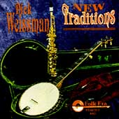 Dick Weissman: New Traditions